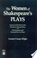 The Women of Shakespeare s Plays