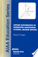 Applied Mathematics in Integrated Navigation Systems