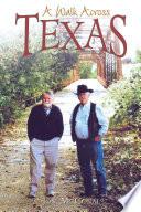 A Walk Across Texas