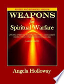 Weapons for Spiritual Warfare Revised and Expanded Version