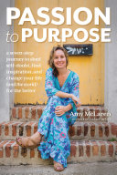 Passion to Purpose Pdf/ePub eBook