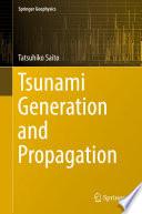 Tsunami Generation and Propagation