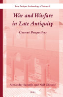 War and Warfare in Late Antiquity (2 vol. set)