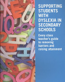 Supporting Students with Dyslexia in Secondary Schools