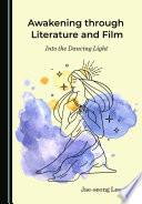 Awakening through Literature and Film