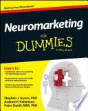 """Neuromarketing For Dummies"" by Stephen J. Genco, Andrew P. Pohlmann, Peter Steidl"