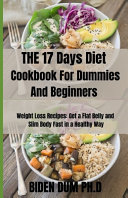 THE 17 Days Diet Cookbook For Dummies And Beginners