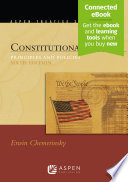 """Constitutional Law: Principles and Policies"" by Erwin Chemerinsky"