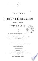 On the cure of gout and rheumatism by cold water Book