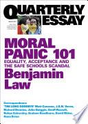 Quarterly Essay 67 Moral Panic 101