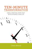 Ten-Minute Transformation