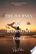 THE JOURNEY OF RAISING MY VOICE Book PDF