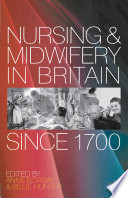 Nursing and Midwifery in Britain Since 1700 Book