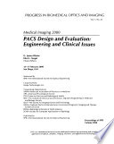 PACS Design and Evaluation : Engineering and Clinical Issues