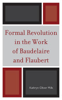 Pdf Formal Revolution in the Work of Baudelaire and Flaubert Telecharger