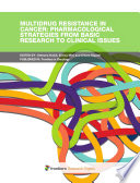 Multidrug Resistance in Cancer: Pharmacological Strategies from Basic Research to Clinical Issues