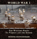 World War 1   The Western Front to Verdun and the Somme