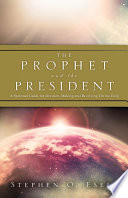 The Prophet and the President