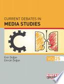 Current Debates in Media Studies