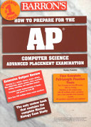 Barron's how to Prepare for the AP Computer Science Advanced Placement Examination