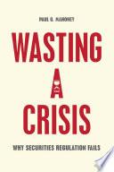Wasting a Crisis