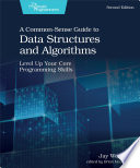 A Common Sense Guide to Data Structures and Algorithms  Second Edition
