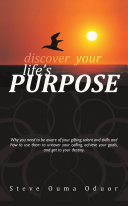 DISCOVER YOUR LIFE S PURPOSE