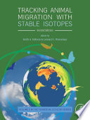 Tracking Animal Migration With Stable Isotopes Book PDF