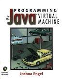 Programming for the Java Virtual Machine