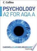 Psychology A2 for AQA 'A'