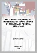 Factorii determinanți ai investițiilor străine directe în România și Polonia 1990 - 2000 Book