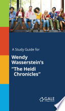 A Study Guide for Wendy Wasserstein's