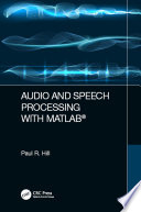 Audio and Speech Processing with MATLAB Book