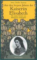 Aus den letzten Jahren der Kaiserin Elisabeth