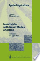 Insecticides with Novel Modes of Action Book