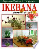 Ikebana Step-by-step