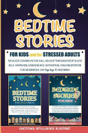 Bedtime Stories For Kids and For Stressed Adults