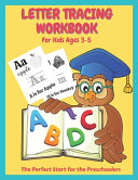 Letter Tracing Workbook For Kids Ages 3 5 Book PDF