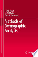 """Methods of Demographic Analysis"" by Farhat Yusuf, Jo. M. Martins, David A. Swanson"