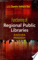 Functioning Of Regional Public Libraries In Andhra Pradesh A Study