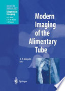 Modern Imaging of the Alimentary Tube