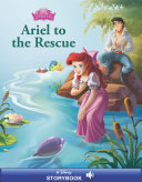 The Little Mermaid: Ariel to the Rescue