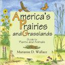 America's Prairies and Grasslands