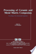 Processing of Ceramic and Metal Matrix Composites