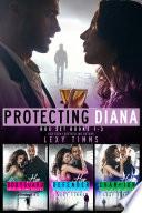 Protecting Diana Box Set Books  1 3