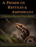A Primer on Reptiles   Amphibians