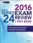 Wiley Series 24 Exam Review 2016 + Test Bank