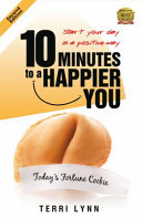 10 Minutes to a Happier You