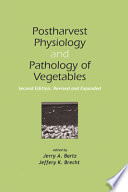 Postharvest Physiology And Pathology Of Vegetables Book PDF