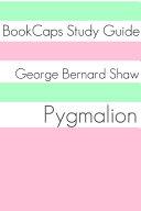 Pygmalion (Study Guide)